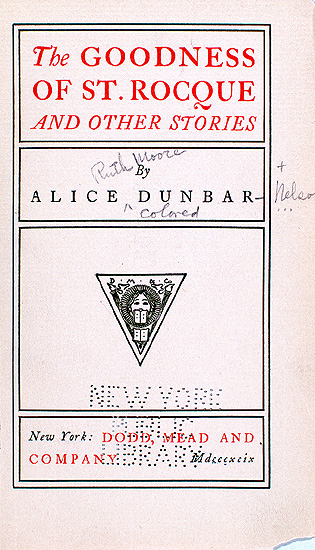 1899 - The Goodness of St. Rocque by Alice Dunbar