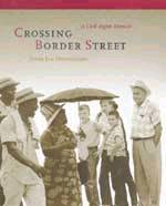2002 - Crossing Border Street by Peter Jan Honingsberg