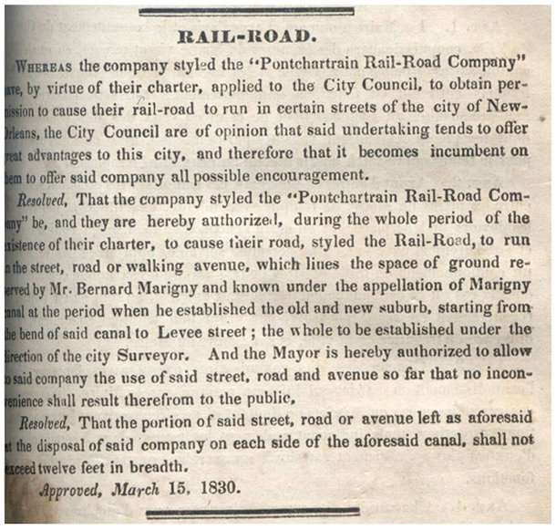 1830 - Pontchartrain Rail-Road Company is chartered