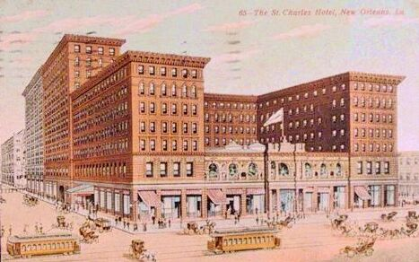211 St. Charles Avenue - Then The St. Charles Hotel