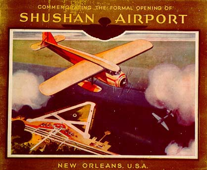 1934 - Shushan Airport opens (now New Orleans Lakefront Airport)